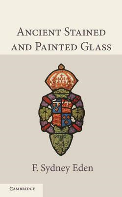 Ancient Stained and Painted Glass (BOK)