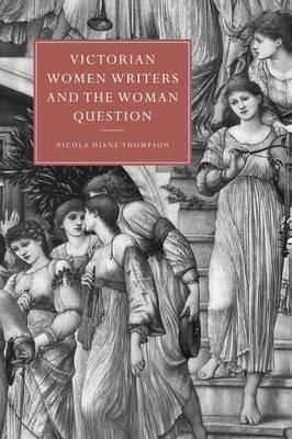 Victorian Women Writers and the Woman Question (BOK)