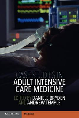 Case Studies in Adult Intensive Care Medicine (BOK)