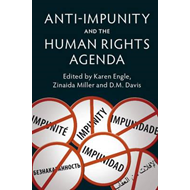 Anti-Impunity and the Human Rights Agenda (BOK)
