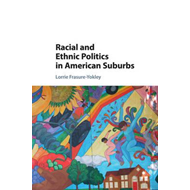 Racial and Ethnic Politics in American Suburbs (BOK)