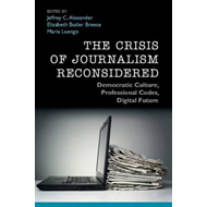 Crisis of Journalism Reconsidered (BOK)