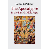 Apocalypse in the Early Middle Ages (BOK)
