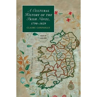 Cultural History of the Irish Novel, 1790-1829 (BOK)