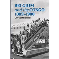 Belgium and the Congo, 1885-1980 (BOK)