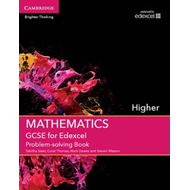 GCSE Mathematics for Edexcel Higher Problem-Solving Book (BOK)