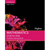 GCSE Mathematics for AQA Higher Problem-Solving Book (BOK)