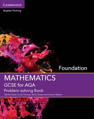 GCSE Mathematics for AQA Foundation Problem-solving Book (BOK)