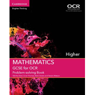 GCSE Mathematics for OCR Higher Problem-Solving Book (BOK)