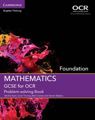 GCSE Mathematics for OCR Foundation Problem-Solving Book (BOK)