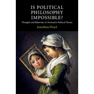 Is Political Philosophy Impossible? (BOK)