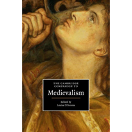 Cambridge Companion to Medievalism (BOK)