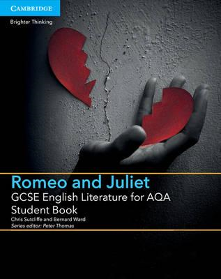 GCSE English Literature for AQA Romeo and Juliet Student Boo (BOK)