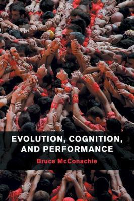 Evolution, Cognition, and Performance (BOK)