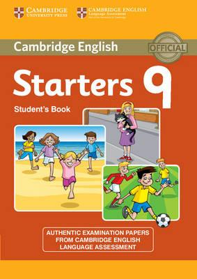 Cambridge English Young Learners 9 Starters Student's Book (BOK)