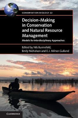Decision-Making in Conservation and Natural Resource Managem (BOK)