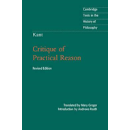 Kant: Critique of Practical Reason (BOK)