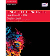 A/AS Level English Literature B for AQA Student Book (BOK)