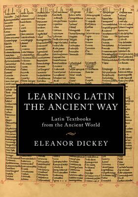 Learning Latin the Ancient Way (BOK)