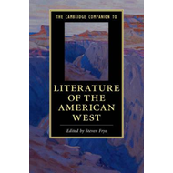 Cambridge Companion to the Literature of the American West (BOK)