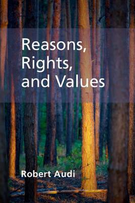 Reasons, Rights, and Values (BOK)