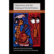 Diplomacy and the Making of World Politics (BOK)