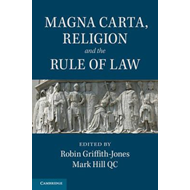 Magna Carta, Religion and the Rule of Law (BOK)