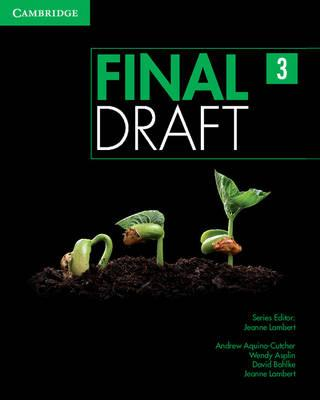 Final Draft Level 3 Student's Book with Online Writing Pack (BOK)