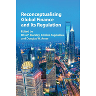 Reconceptualising Global Finance and its Regulation (BOK)