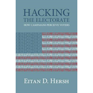 Hacking the Electorate (BOK)