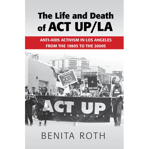 Life and Death of ACT UP/LA (BOK)