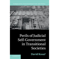 Perils of Judicial Self-Government in Transitional Societies (BOK)