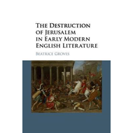 Destruction of Jerusalem in Early Modern English Literature (BOK)