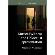 Musical Witness and Holocaust Representation (BOK)