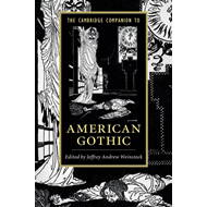 Cambridge Companion to American Gothic (BOK)