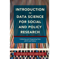 Introduction to Data Science for Social and Policy Research (BOK)