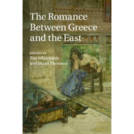Romance Between Greece and the East (BOK)