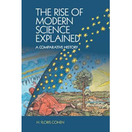 Rise of Modern Science Explained (BOK)