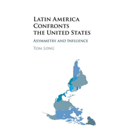 Latin America Confronts the United States (BOK)