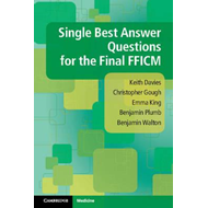Single Best Answer Questions for the Final FFICM (BOK)
