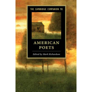 Cambridge Companion to American Poets (BOK)