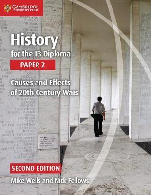 History for the IB Diploma Paper 2: Causes and Effects of 20 (BOK)