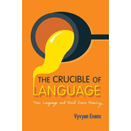 Crucible of Language (BOK)
