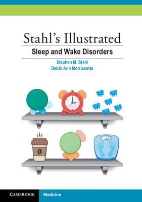 Stahl's Illustrated Sleep and Wake Disorders (BOK)