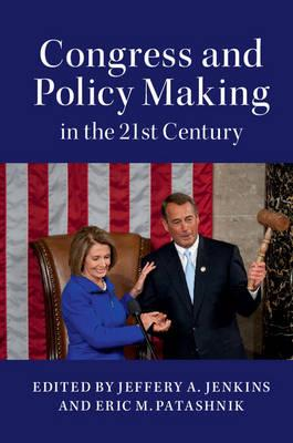Congress and Policy Making in the 21st Century (BOK)