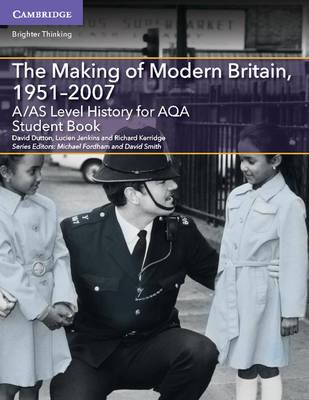 A/AS Level History for AQA The Making of Modern Britain, 195 (BOK)