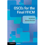OSCEs for the Final FFICM (BOK)