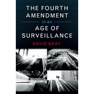 Fourth Amendment in an Age of Surveillance (BOK)