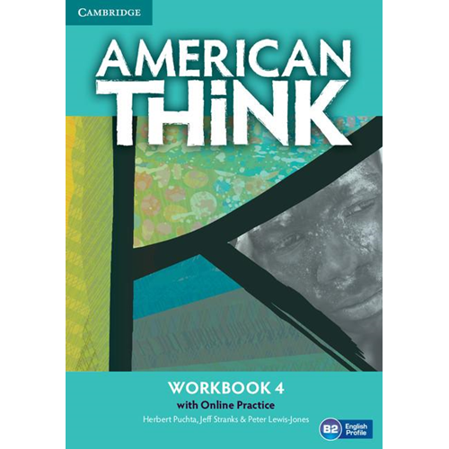 American Think Level 4 Workbook with Online Practice (BOK)