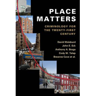 Why Place Matters for Crime (BOK)